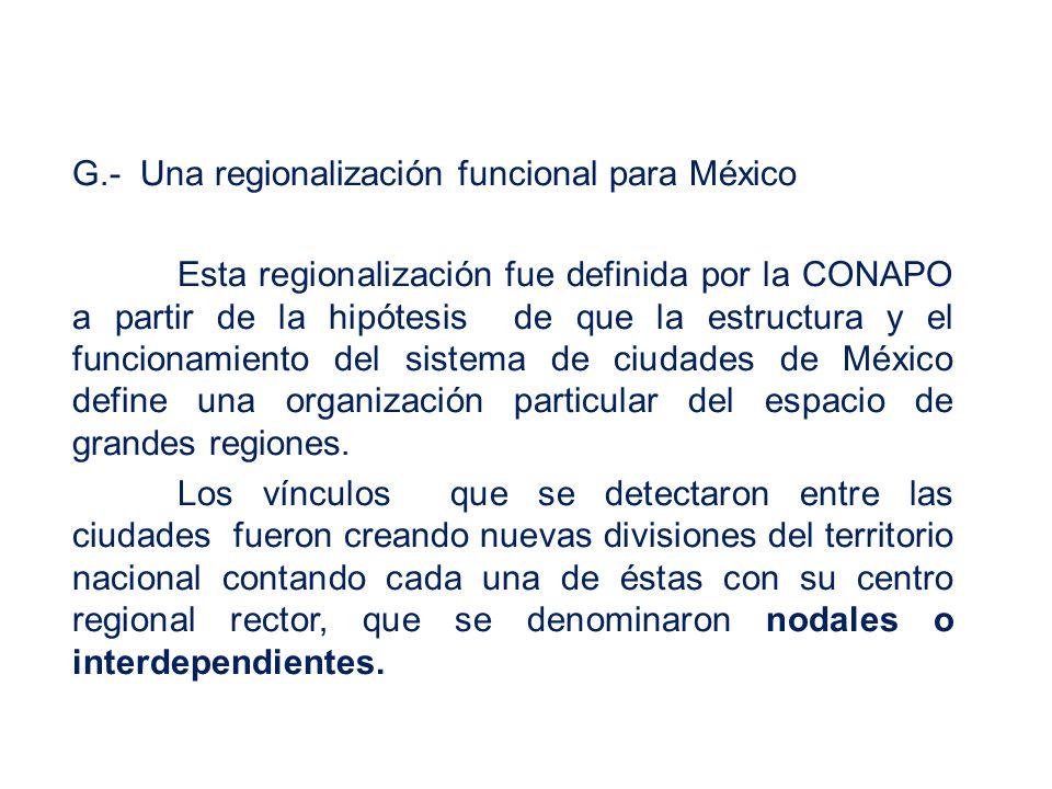 G.- Una regionalización funcional para México
