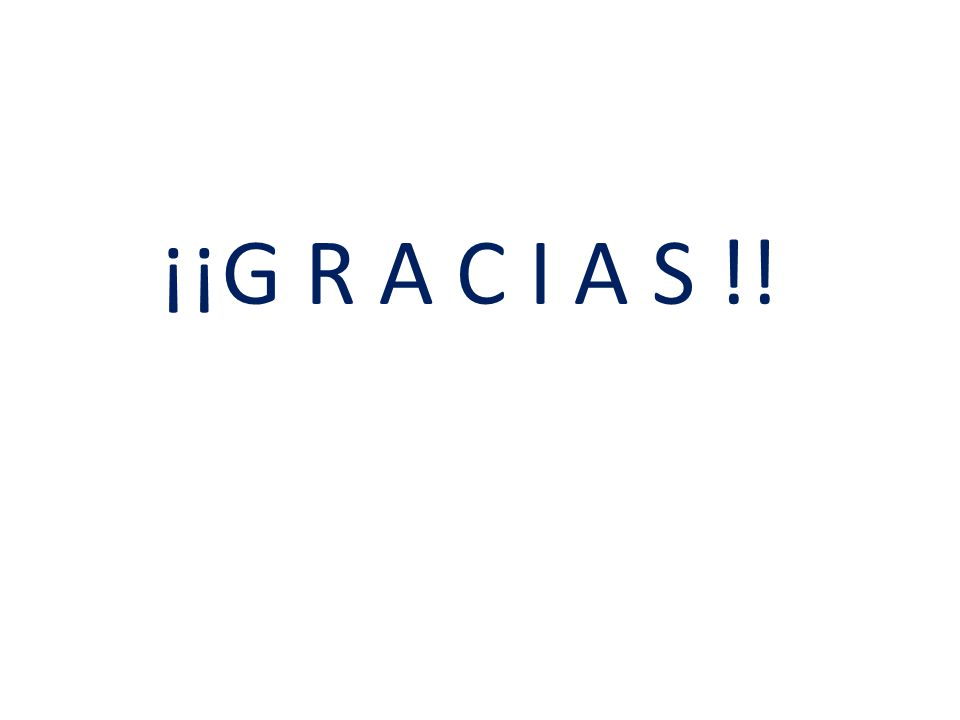 ¡¡G R A C I A S !!