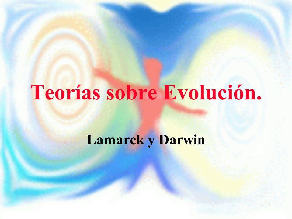 Teorías sobre Evolución.