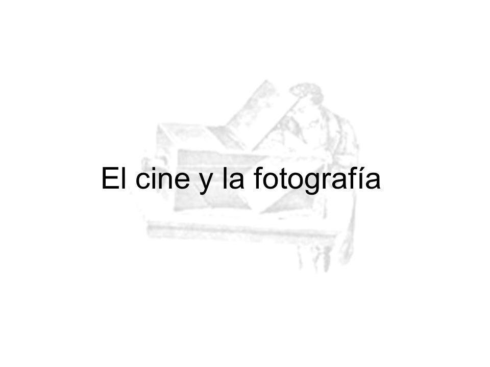 El cine y la fotografía