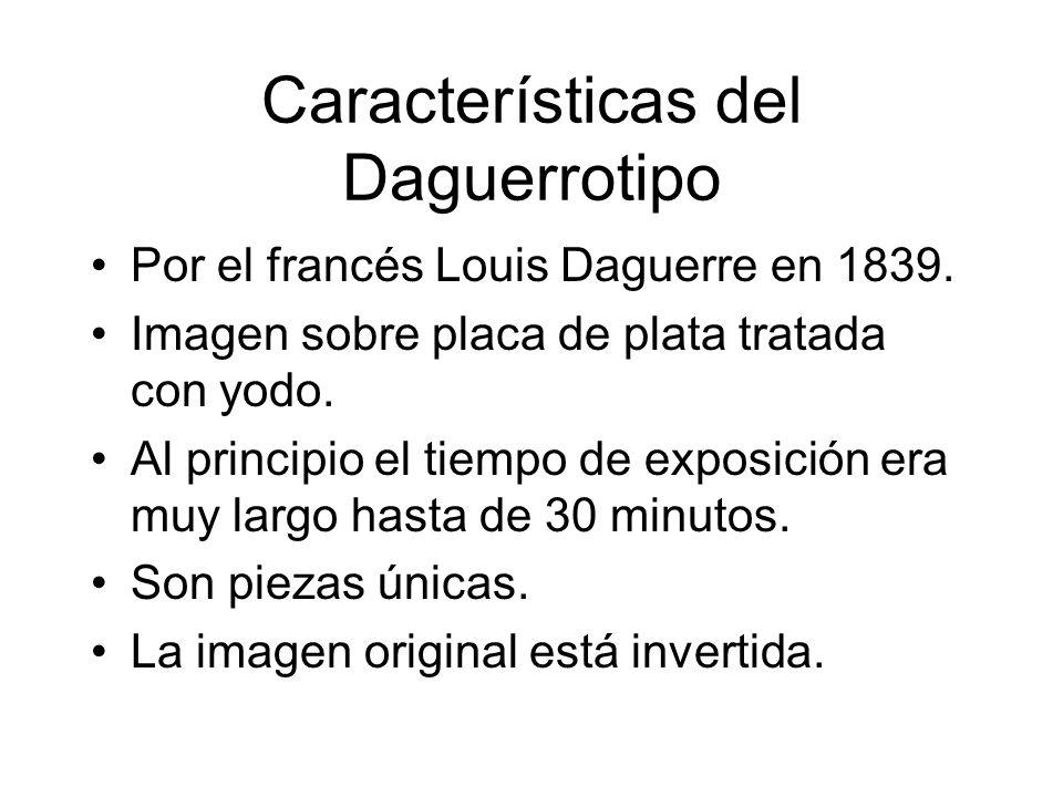 Características del Daguerrotipo