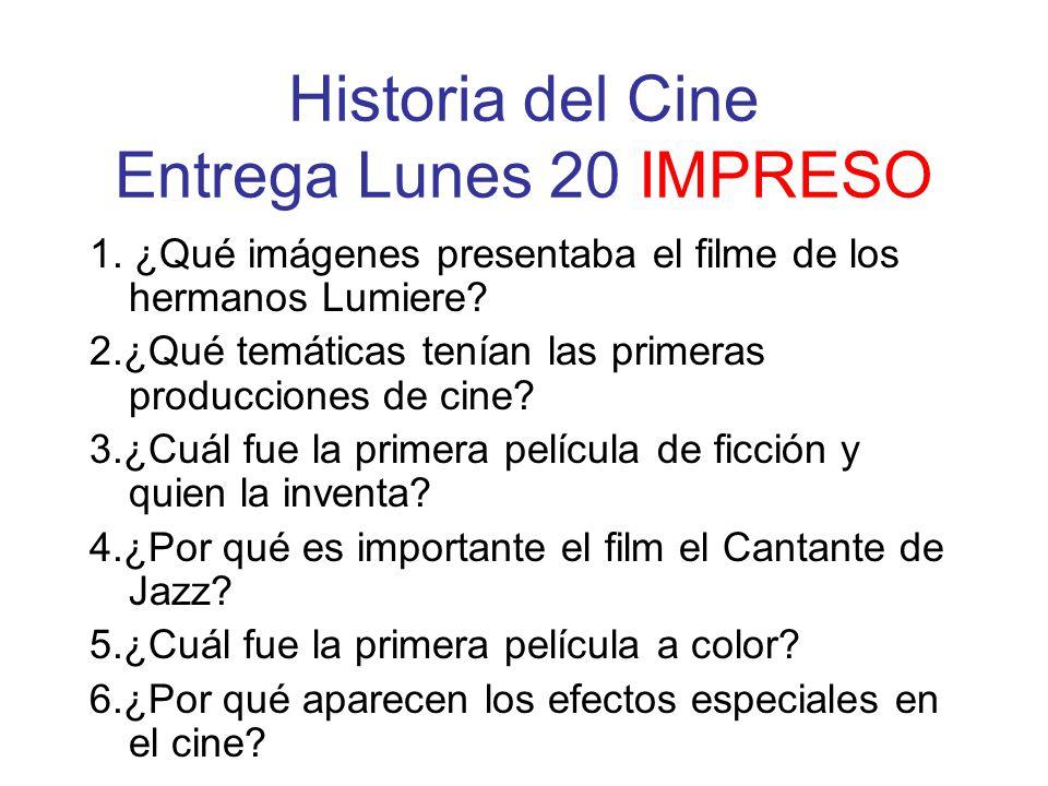 Historia del Cine Entrega Lunes 20 IMPRESO