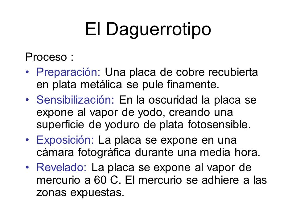 El Daguerrotipo Proceso :