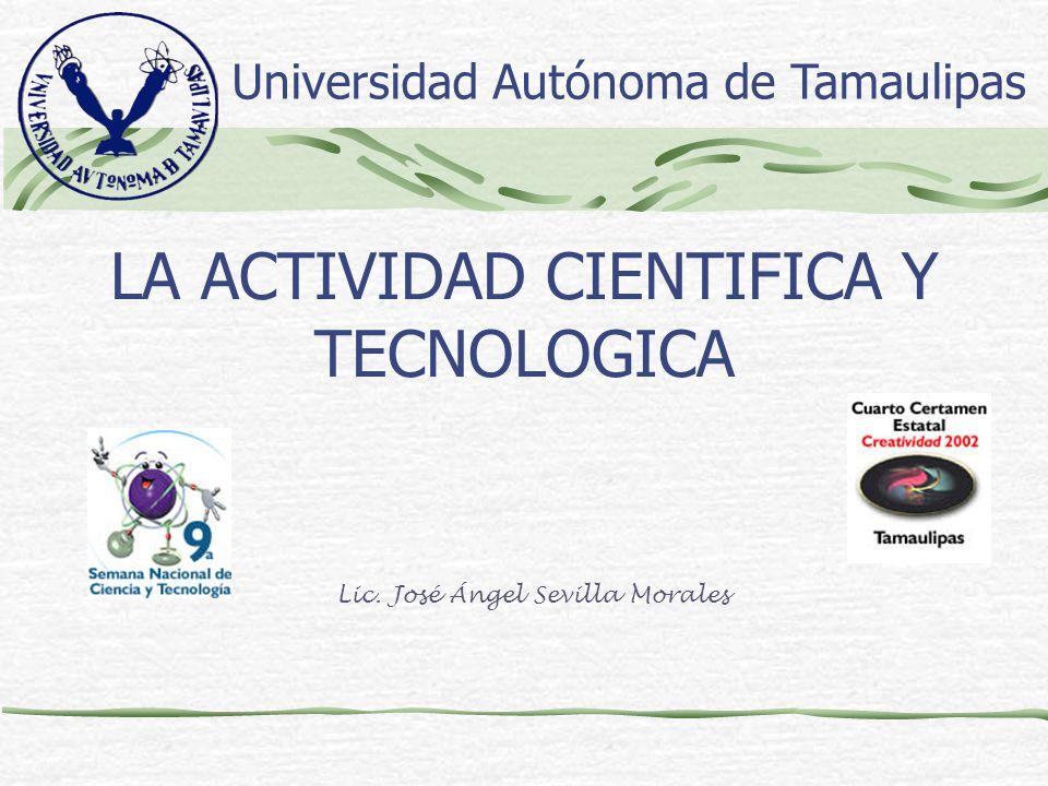 LA ACTIVIDAD CIENTIFICA Y TECNOLOGICA
