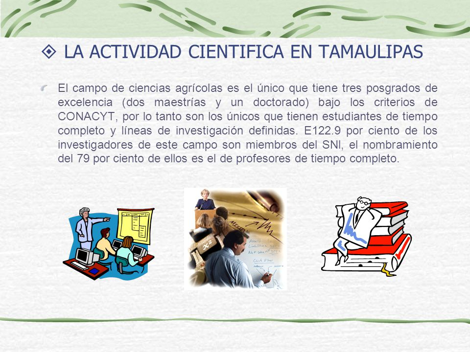 LA ACTIVIDAD CIENTIFICA EN TAMAULIPAS