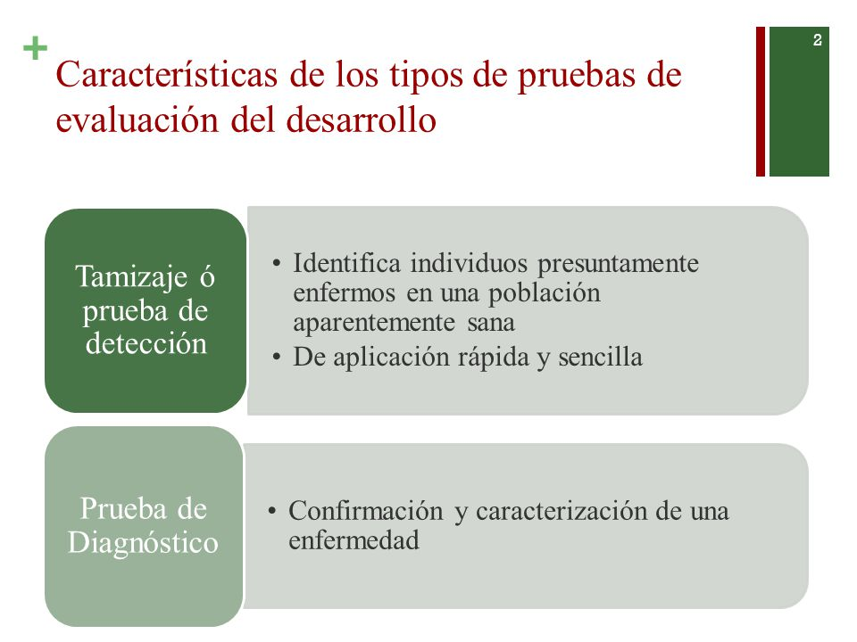 Características de los tipos de pruebas de evaluación del desarrollo