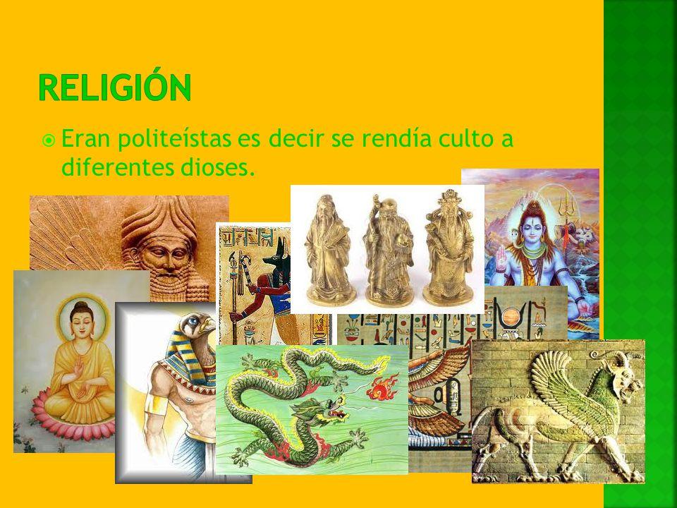 religión Eran politeístas es decir se rendía culto a diferentes dioses.