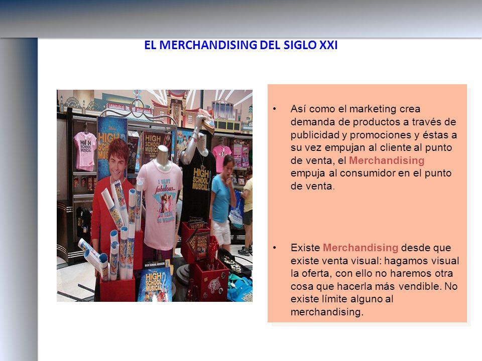 EL MERCHANDISING DEL SIGLO XXI