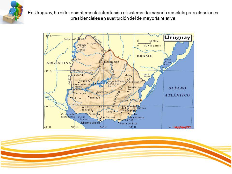 En Uruguay, ha sido recientemente introducido el sistema de mayoría absoluta para elecciones presidenciales en sustitución del de mayoría relativa