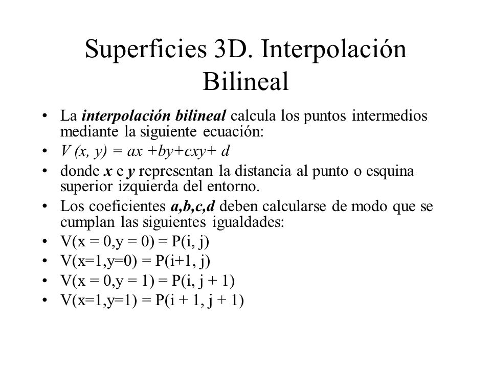 Superficies 3D. Interpolación Bilineal