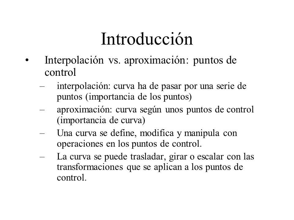 Introducción Interpolación vs. aproximación: puntos de control