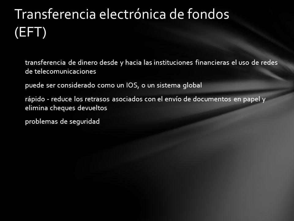 Transferencia electrónica de fondos (EFT)