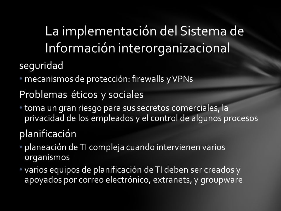 La implementación del Sistema de Información interorganizacional