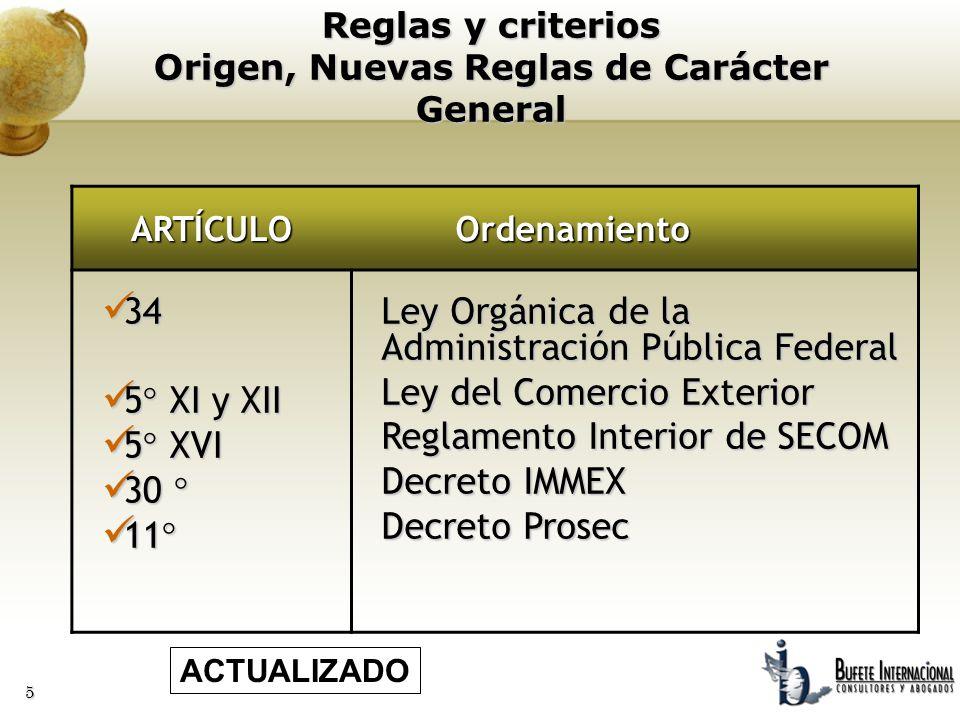 Reglas y criterios Origen, Nuevas Reglas de Carácter General