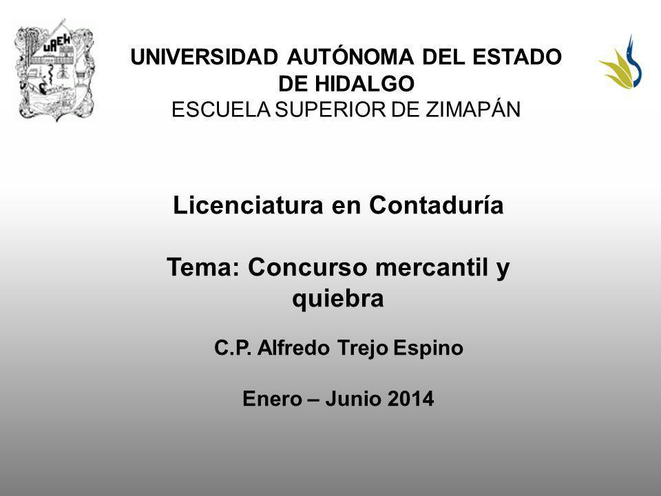 Licenciatura en Contaduría Tema: Concurso mercantil y quiebra