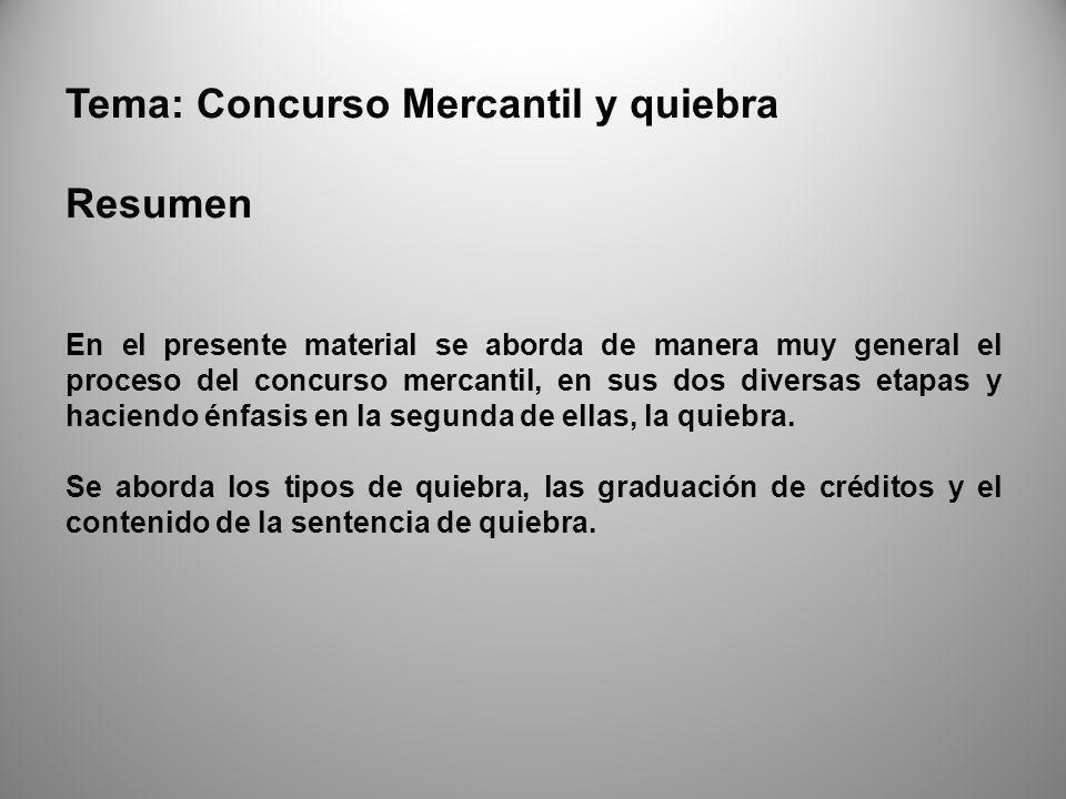 Tema: Concurso Mercantil y quiebra Resumen
