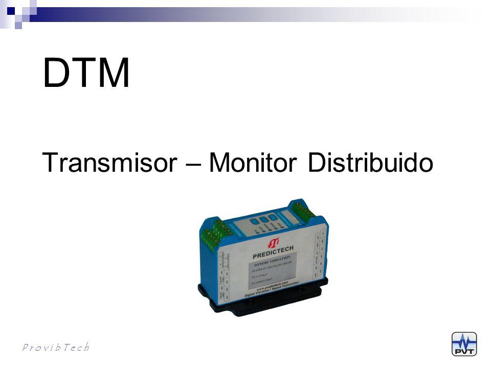 DTM Transmisor – Monitor Distribuido