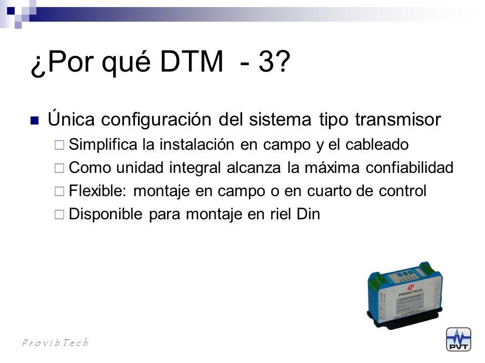 ¿Por qué DTM - 3 Única configuración del sistema tipo transmisor