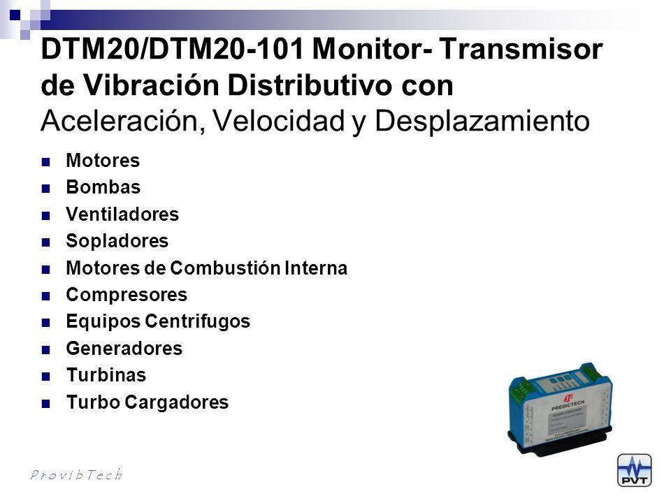 DTM20/DTM20-101 Monitor- Transmisor de Vibración Distributivo con Aceleración, Velocidad y Desplazamiento