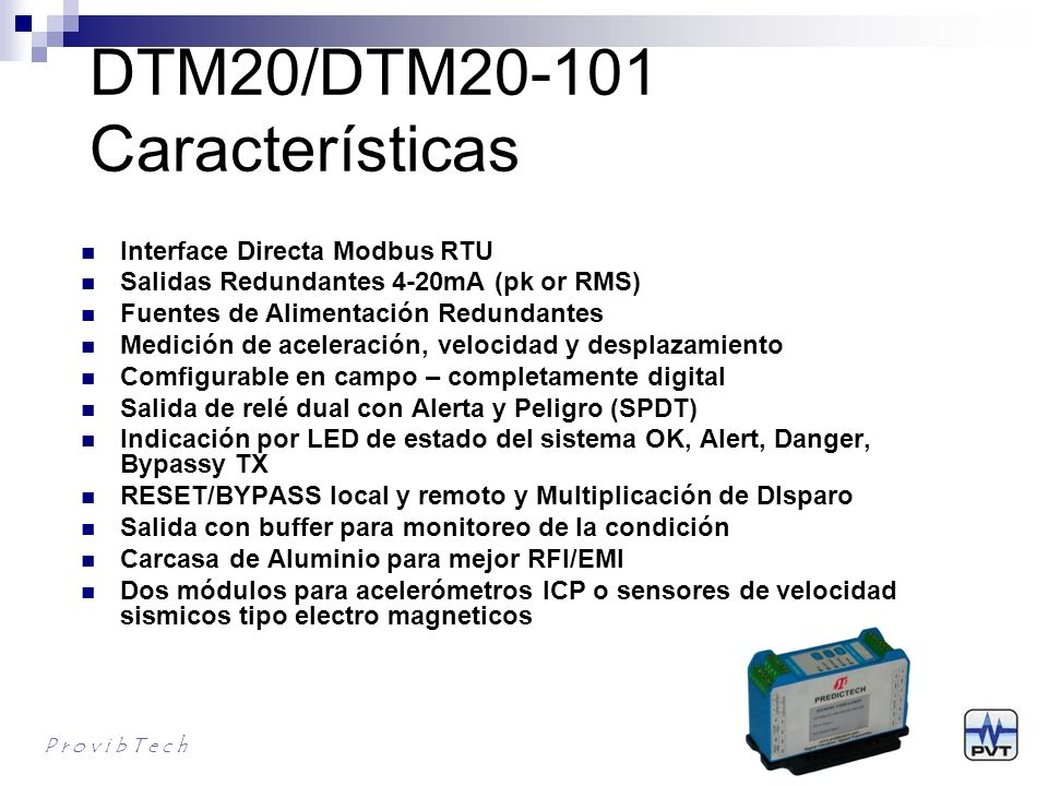 DTM20/DTM20-101 Características
