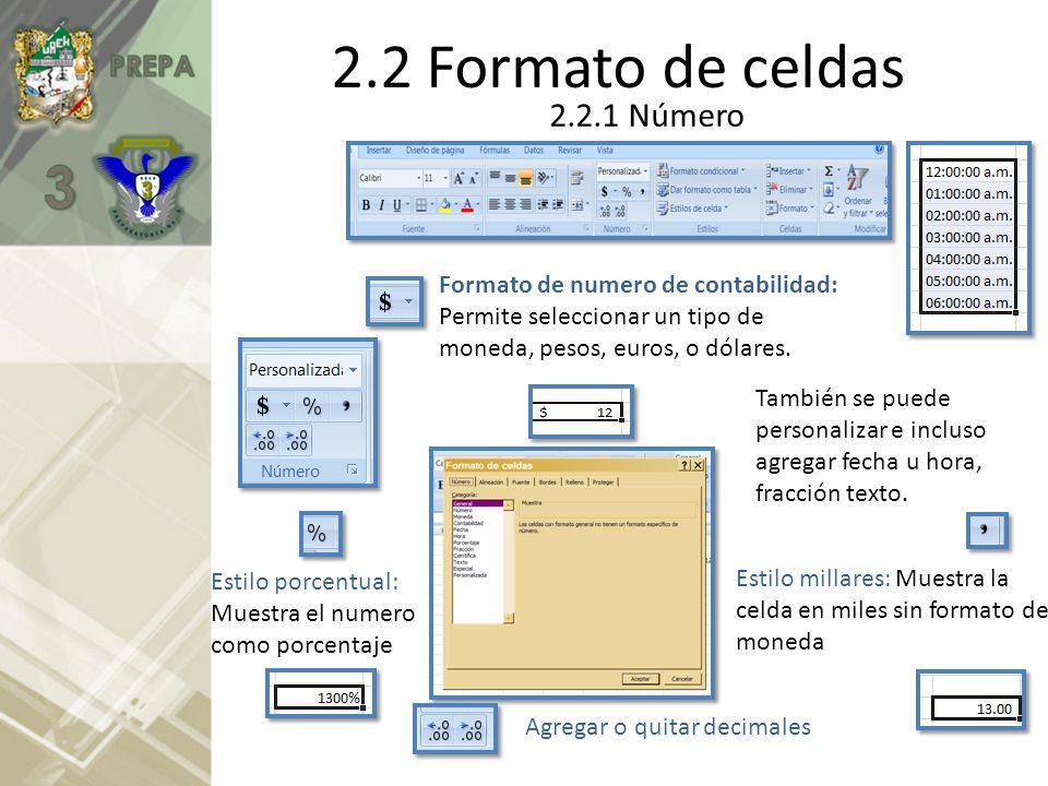 2.2 Formato de celdas 2.2.1 Número
