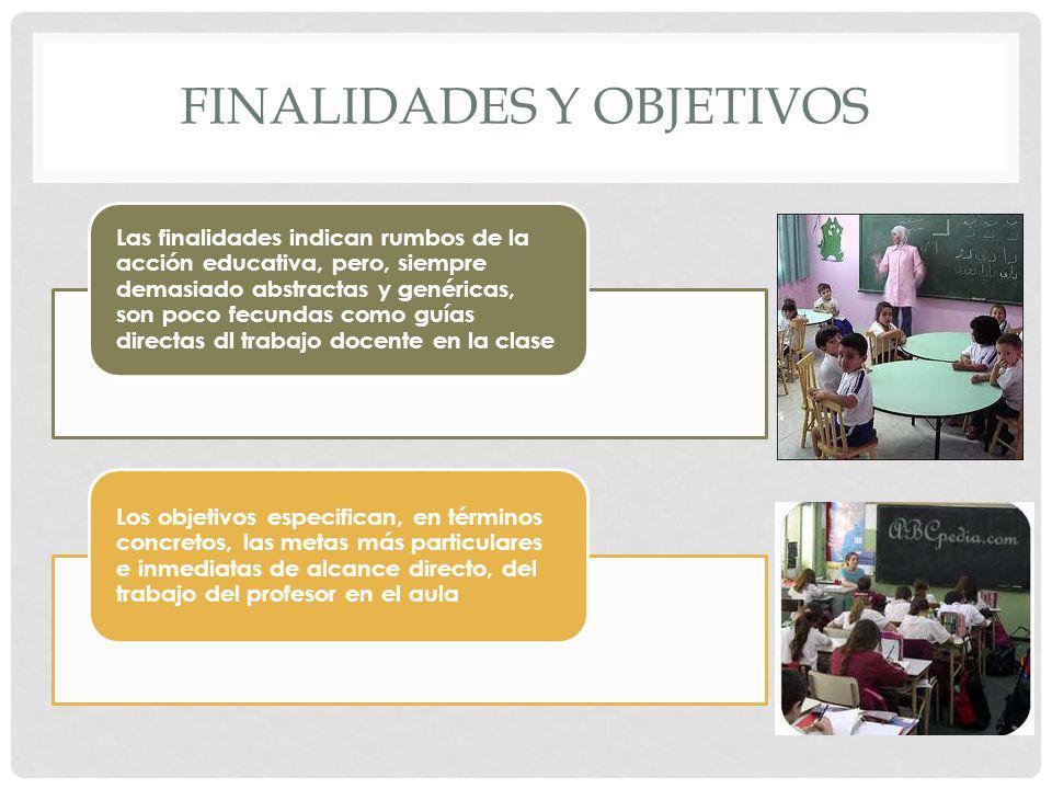 Finalidades y objetivos