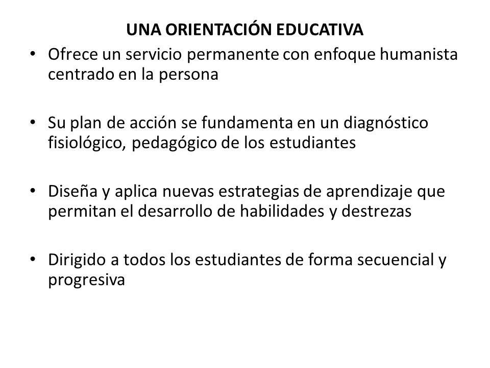 UNA ORIENTACIÓN EDUCATIVA