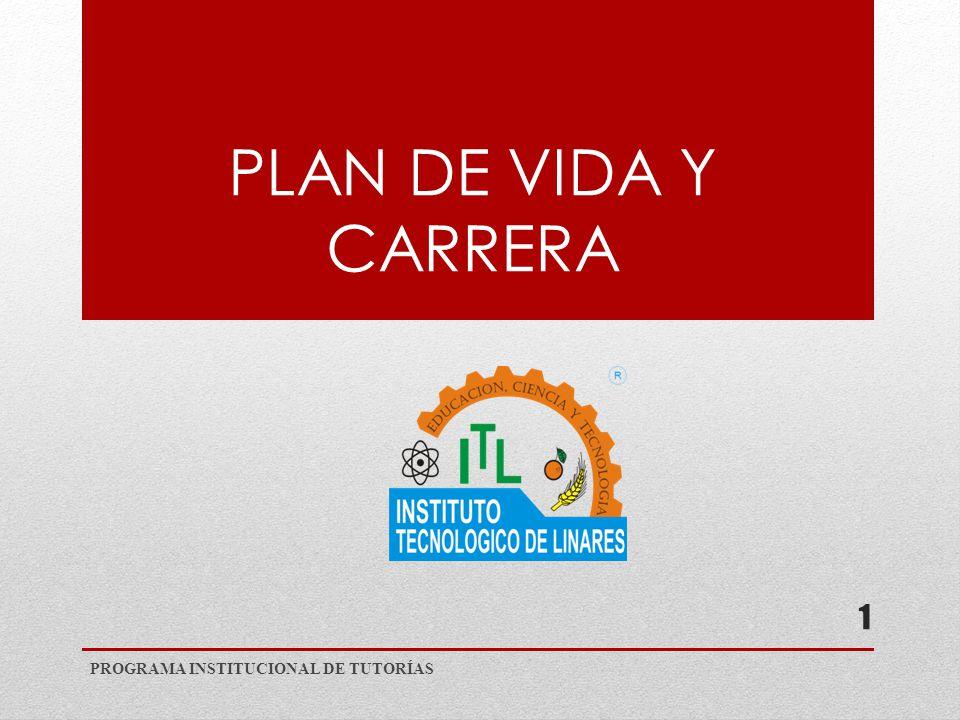 PLAN DE VIDA Y CARRERA PROGRAMA INSTITUCIONAL DE TUTORÍAS