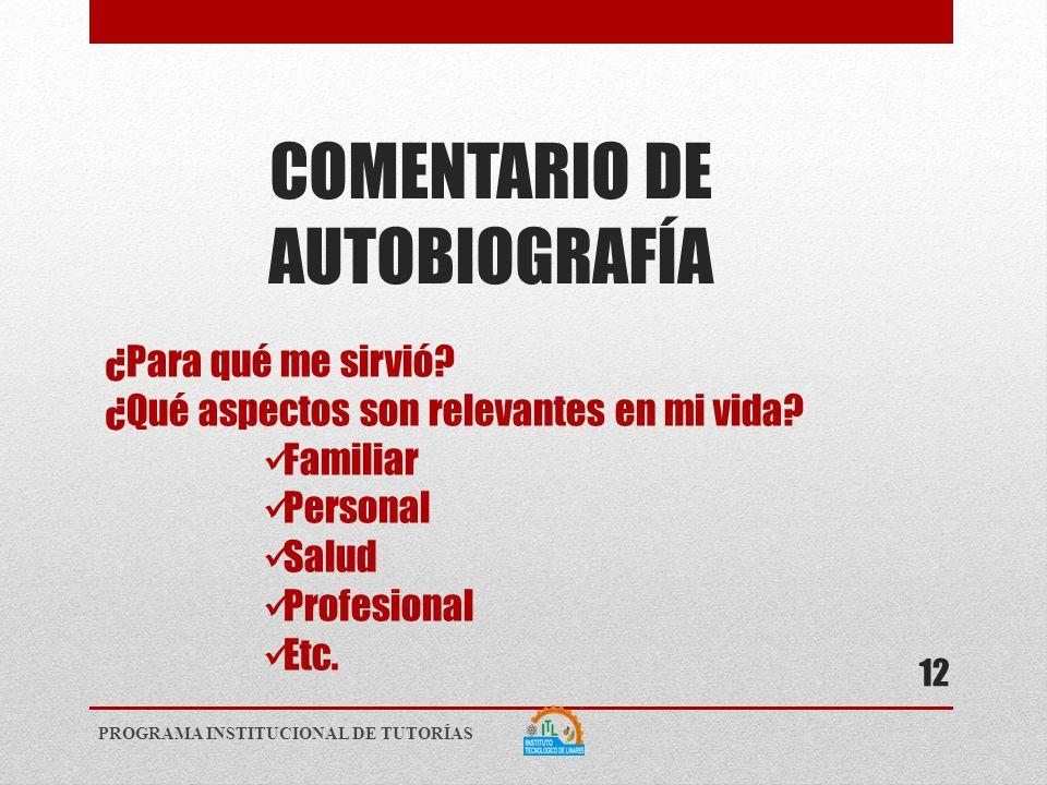 COMENTARIO DE AUTOBIOGRAFÍA