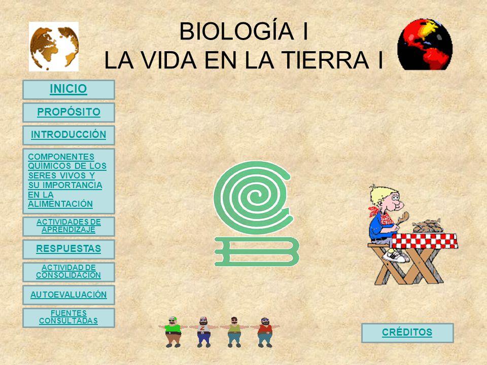 BIOLOGÍA I LA VIDA EN LA TIERRA I