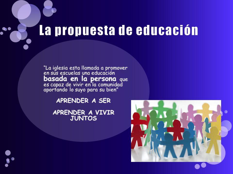 La propuesta de educación