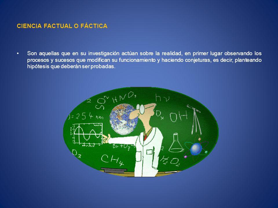 CIENCIA FACTUAL O FÁCTICA