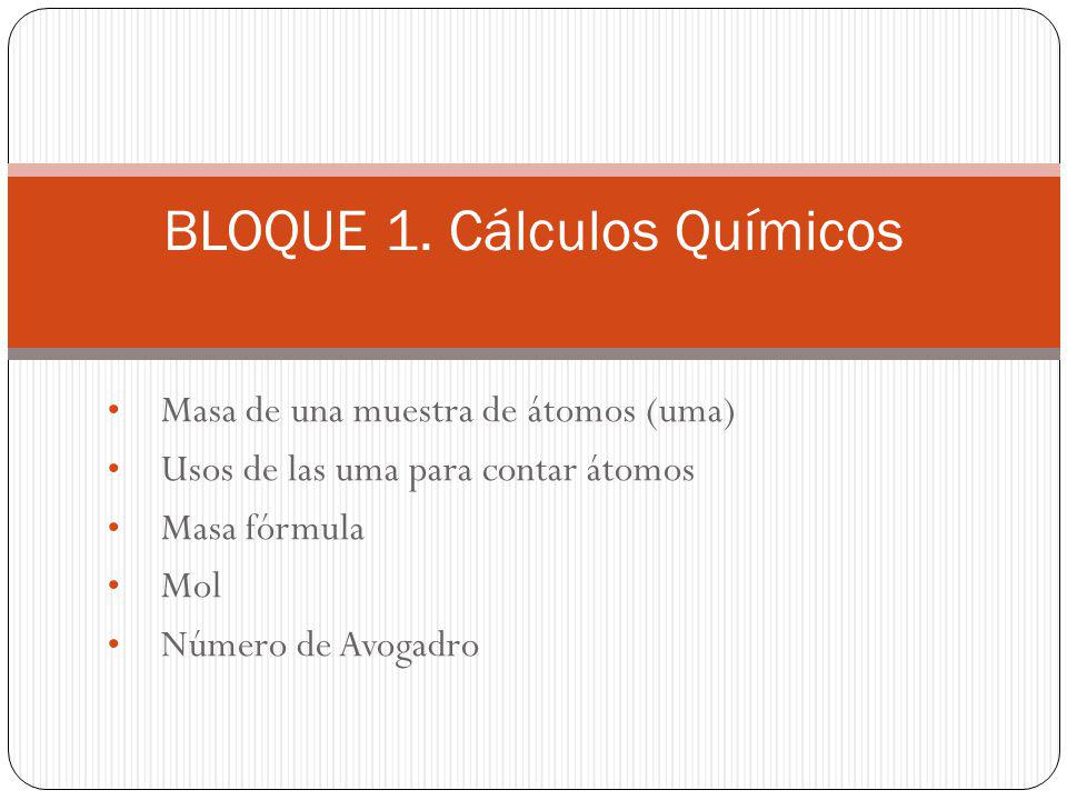 BLOQUE 1. Cálculos Químicos