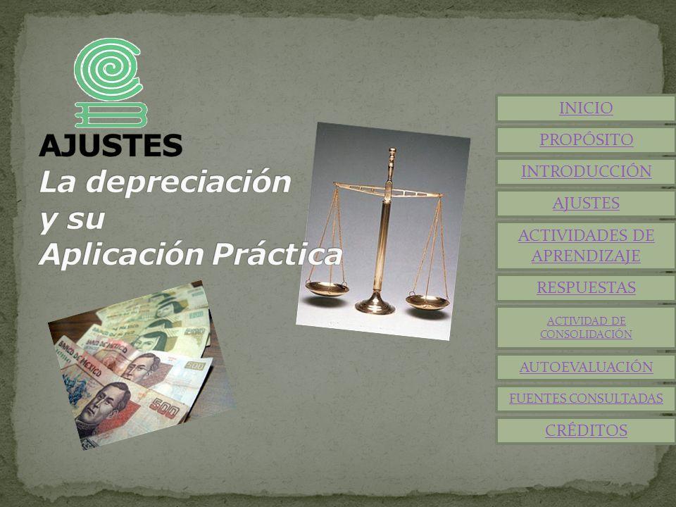 AJUSTES La depreciación y su Aplicación Práctica