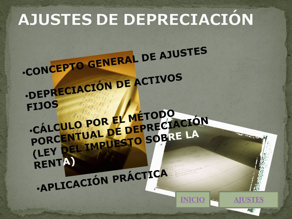 AJUSTES DE DEPRECIACIÓN