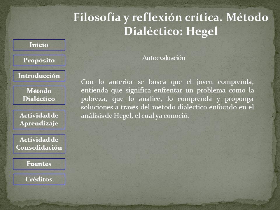 Filosofía y reflexión crítica. Método Dialéctico: Hegel