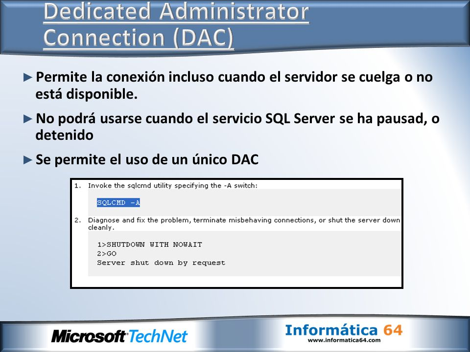 Dedicated Administrator Connection (DAC)