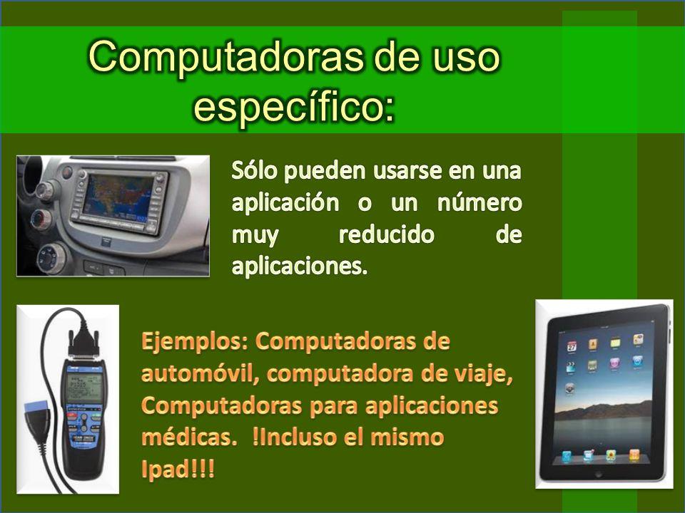 Computadoras de uso específico: