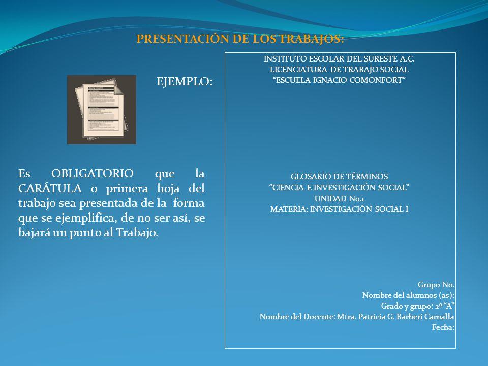 PRESENTACIÓN DE LOS TRABAJOS: