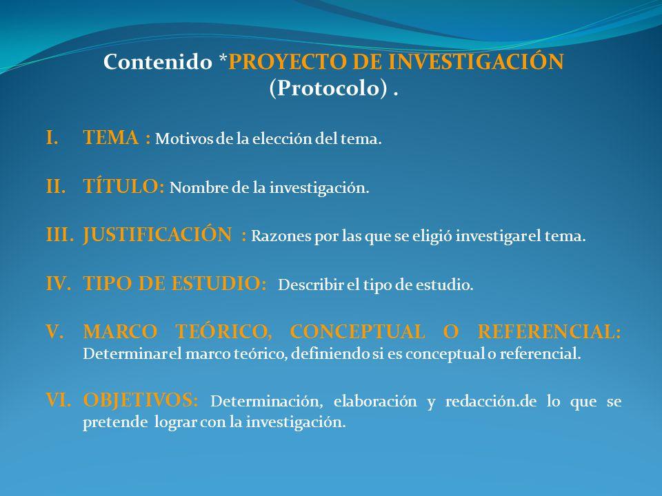 Contenido *PROYECTO DE INVESTIGACIÓN (Protocolo) .