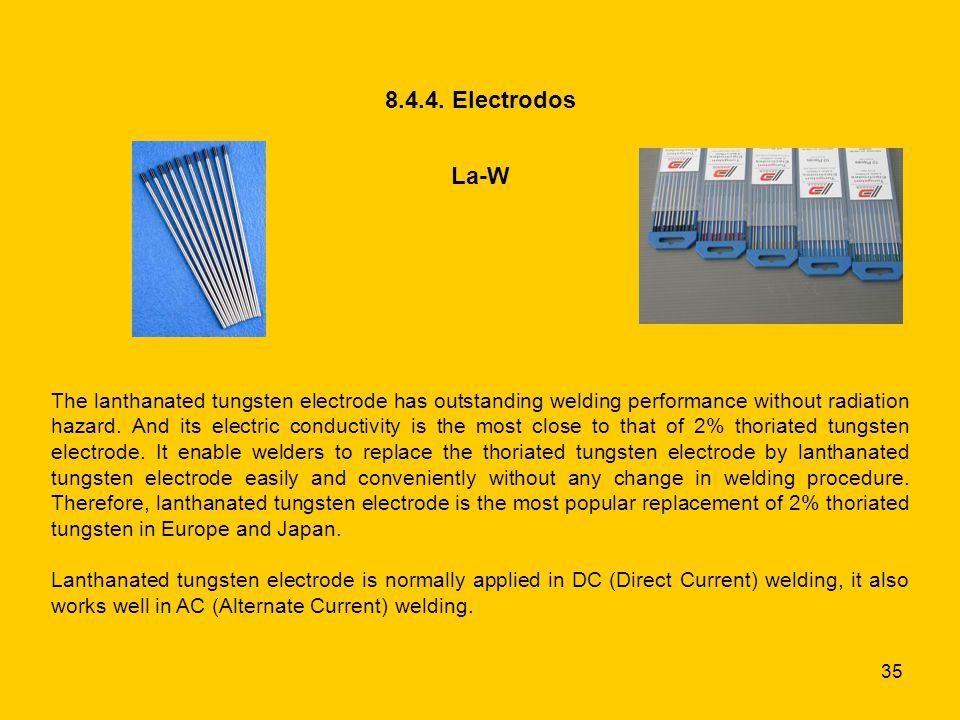 8.4.4. Electrodos La-W.