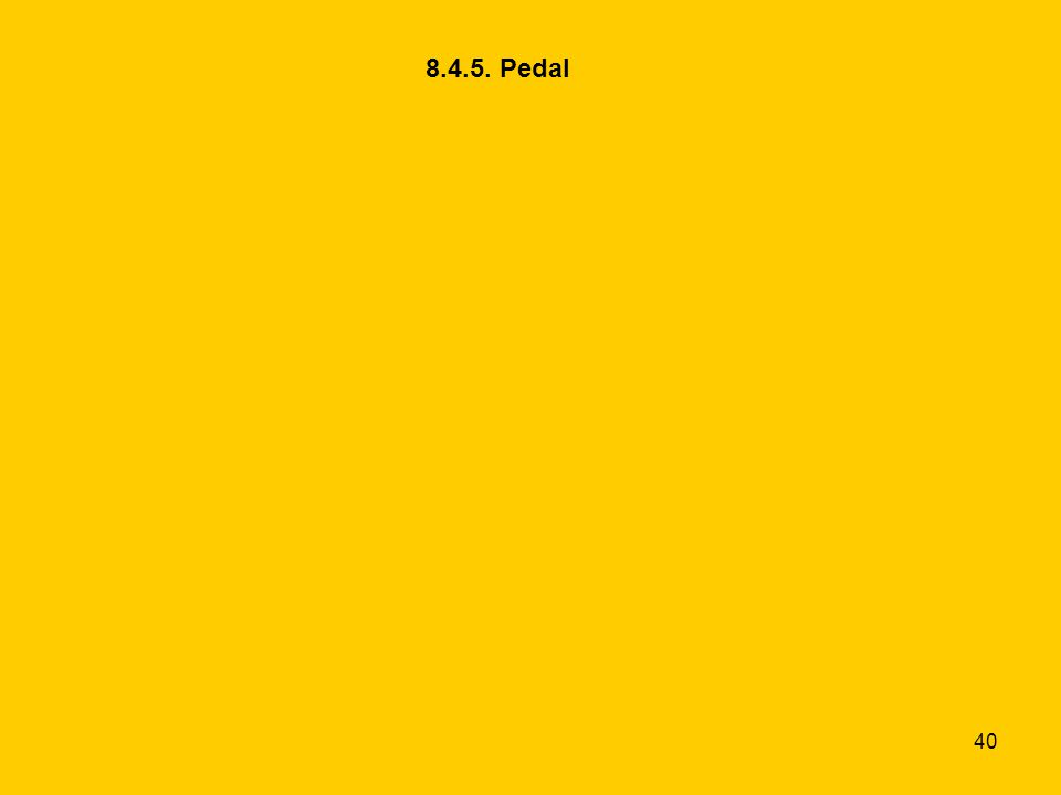 8.4.5. Pedal