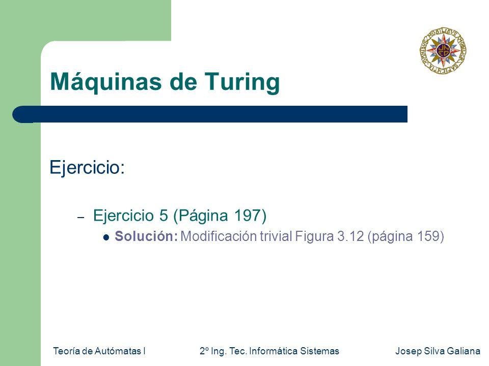 Máquinas de Turing Ejercicio: Ejercicio 5 (Página 197)