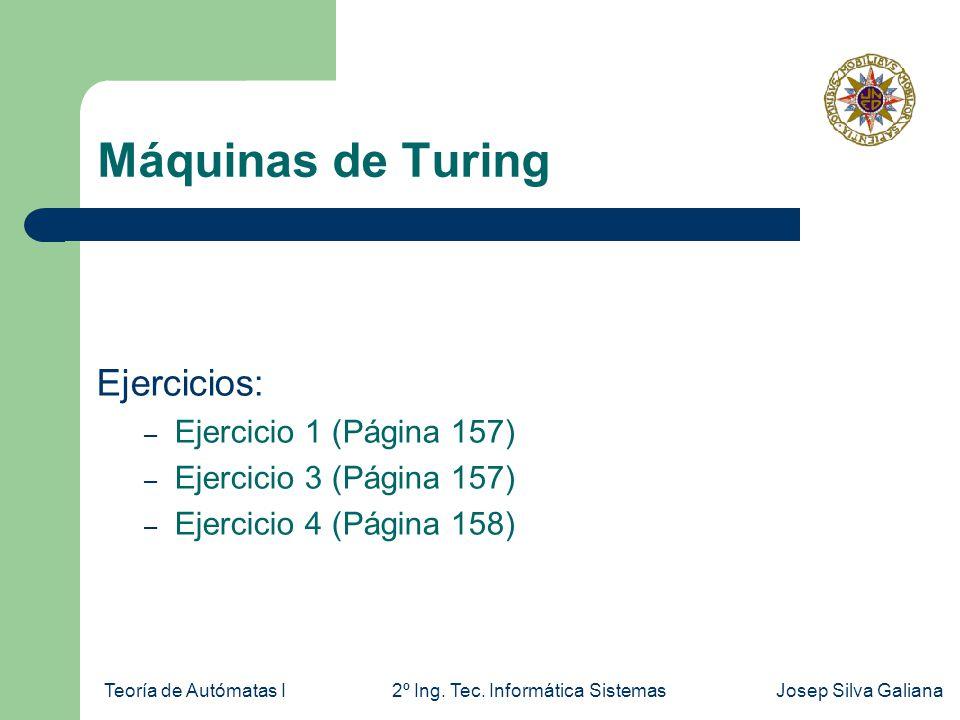 Máquinas de Turing Ejercicios: Ejercicio 1 (Página 157)