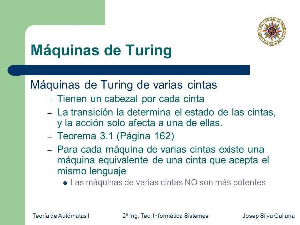 Máquinas de Turing Máquinas de Turing de varias cintas