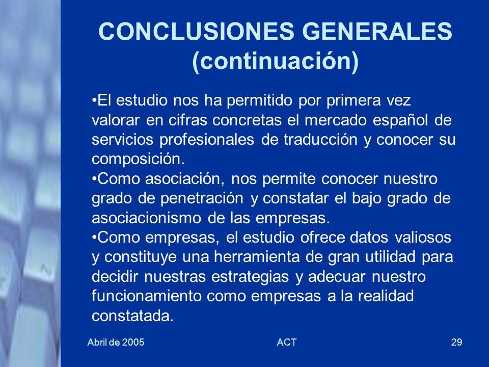 CONCLUSIONES GENERALES (continuación)