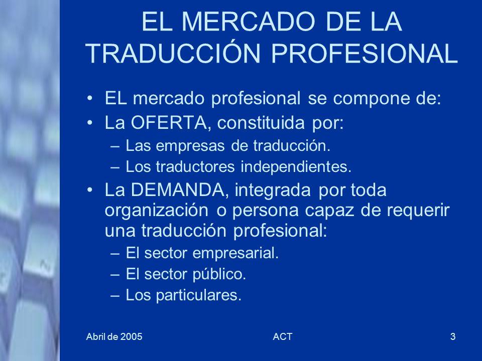 EL MERCADO DE LA TRADUCCIÓN PROFESIONAL