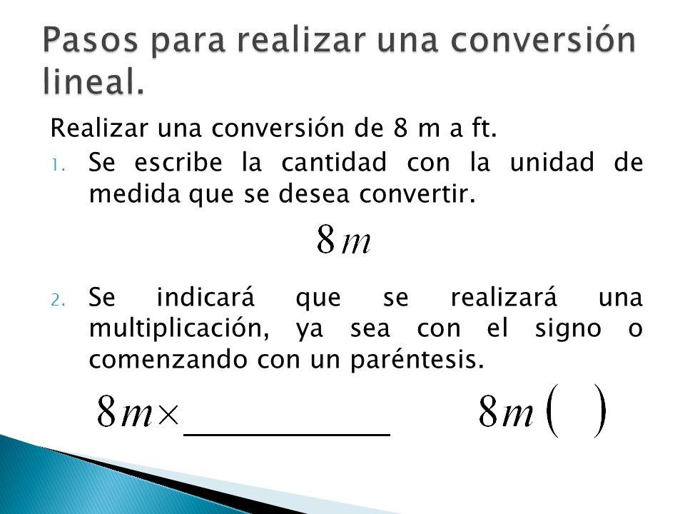 Pasos para realizar una conversión lineal.