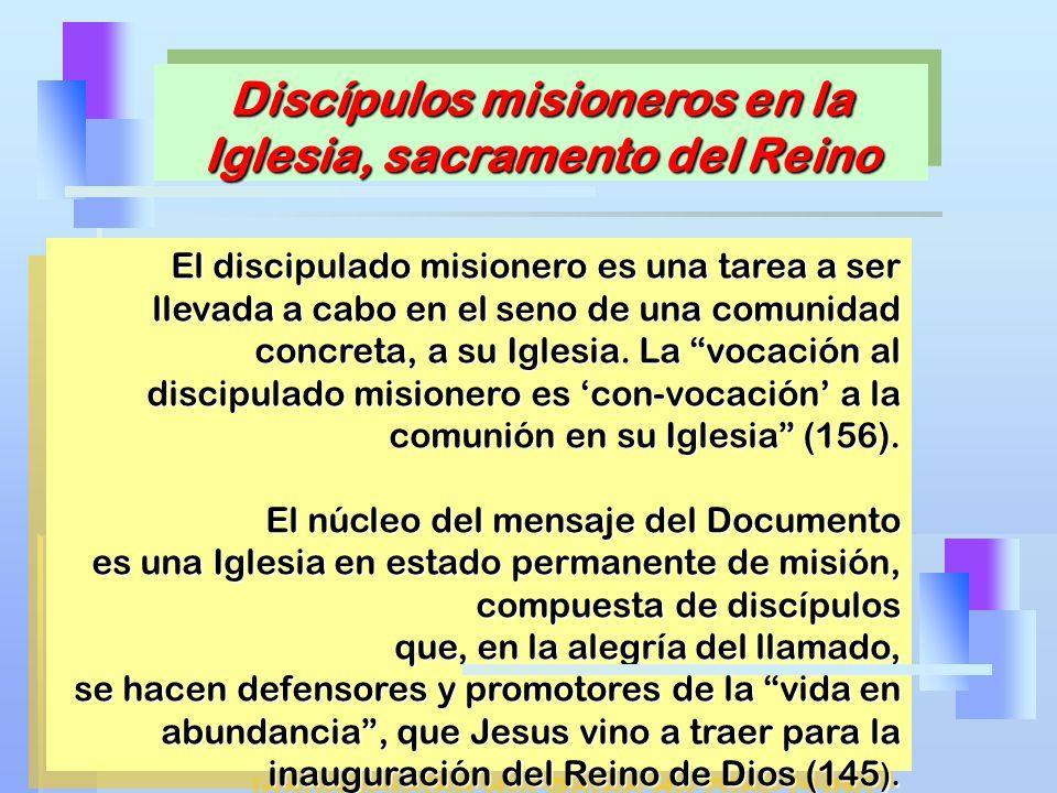Discípulos misioneros en la Iglesia, sacramento del Reino