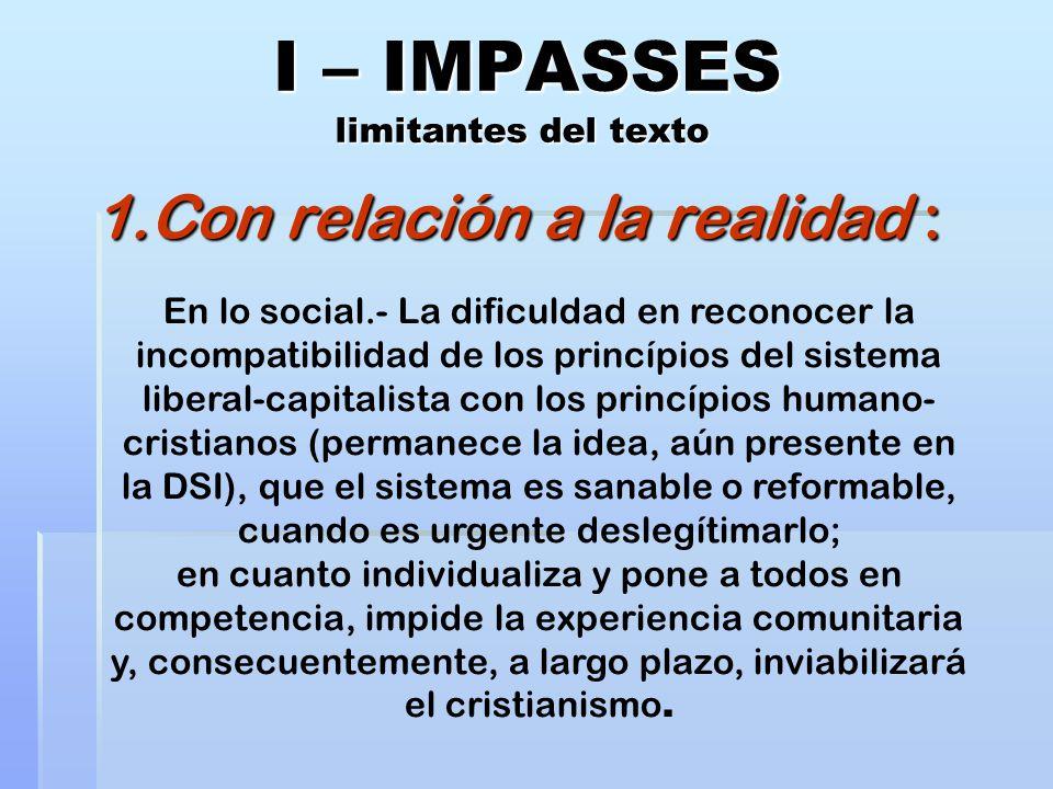 I – IMPASSES limitantes del texto